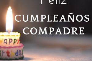 Mejores Frases de Cumpleaños para un Compadre